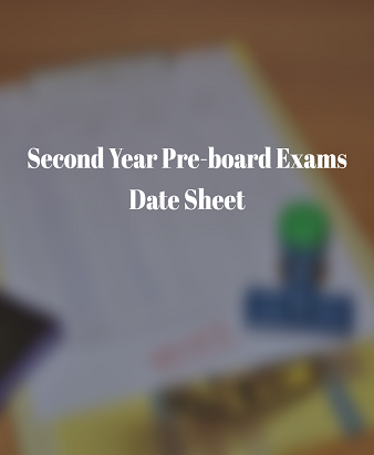 Second Year Pre-board Exams Date Sheet