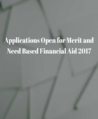 Applications Open for Merit and Need Based Financial Aid 2017
