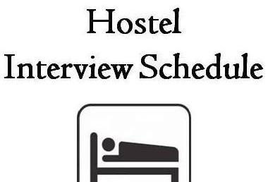 Intermediate Hostel Interview Schedule