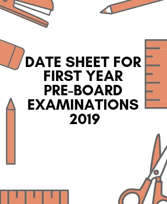 Date Sheet for First Year Pre-Board Exams 2019