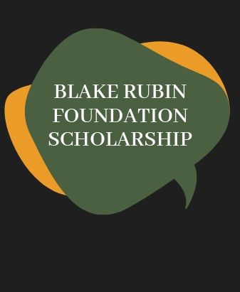 Apply for Blake Rubin Foundation Scholarship