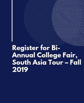 Register for Bi-Annual College Fair, South Asia Tour – Fall 2019