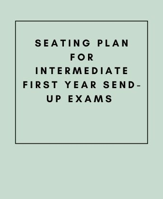 Seating Plan for Intermediate First Year Send-Up Exams 2021