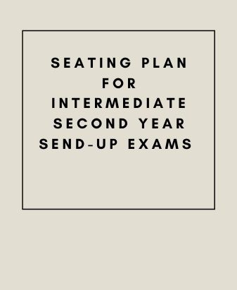 Seating Plan for Intermediate Second Year Send-Up Exams 2021