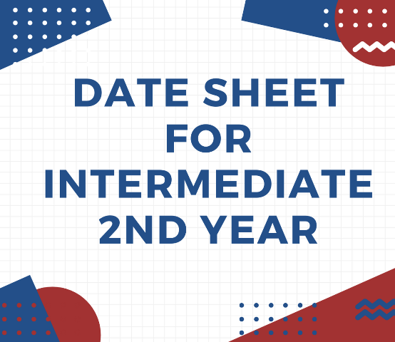 Date Sheet for Intermediate 2nd Year Send-Up Examinations